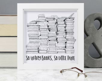 Book Lover Gift - 'So Many Books, So Little Time' - Literary Quote Print - Literary Gift for Bookworms