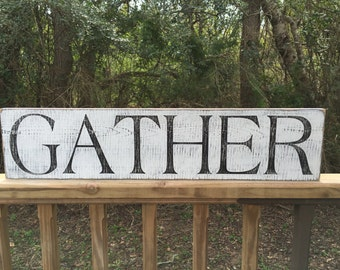 Gather Sign, Fixer Upper Signs,40x7.25 Rustic Wood Signs, Farmhouse Signs, Wall Decor