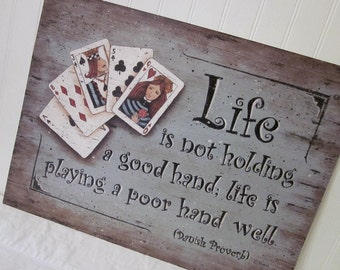 LIFE quotation Art Print. Queen of Hearts, Deck of Cards, Danish Proverb, Inspirational quote. Contemporary folk art by Donna Atkins