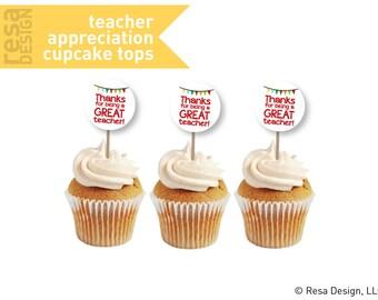 Teacher Appreciation Cupcake Topper Printable - Printable Cupcake Tops - Thank you Cupcake Tops