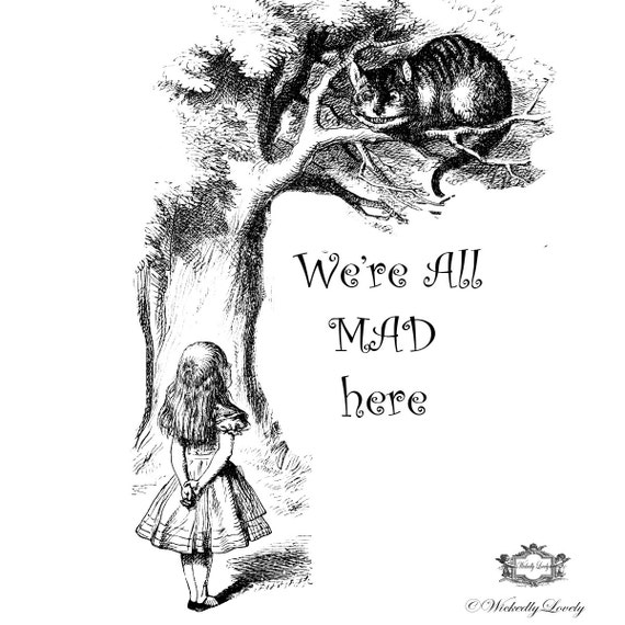 we are all mad here quote with vintage alice and cheshire cat