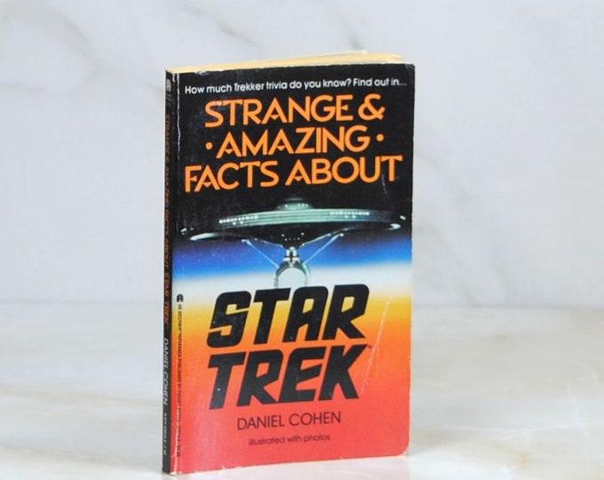 Vintage Star Trek Book, Strange & Amazing Facts About Star Trek, Paperback, 1986, Original Series, 114 Pages, Daniel Cohen, Kirk, Spock