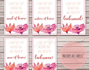 Mini Wine Bridal Party Proposal Labels - Instant Download - Printable Labels - I can't say I do without you - Will you be my bridesmaid?
