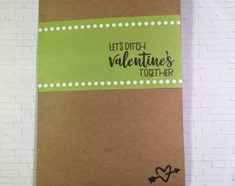 Let's ditch Valentines together card
