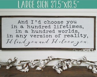 And I'd Choose You - Wedding Sign - Wedding Gift - Anniversary Gift - Bedroom Decor