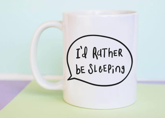 I'd Rather Be Sleeping Mug (With Gift Box)