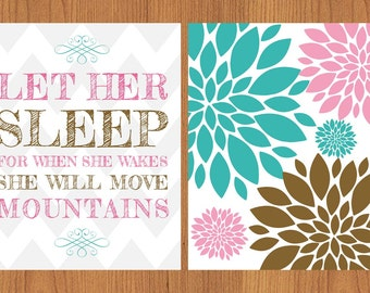 Let Her Sleep For When She Wakes Floral Bloom Nursery Wall Art Pink Brown  Teal  Set of Two (193)