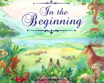 """Children's Book """"In The Beginning"""" in Rhyming Verse About Creation"""