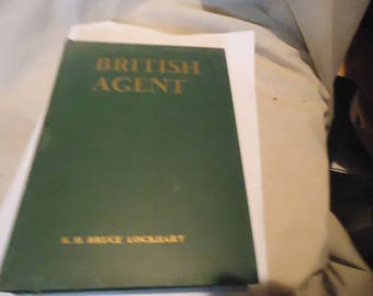 Vintage 1933 British Agent Hardback Book by R.H. Bruce Lockhart, collectable