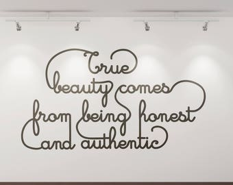 True Beauty comes from being honest and authentic, Vinyl Decal for walls / windows - Sticker collection for wall decor and home improvement
