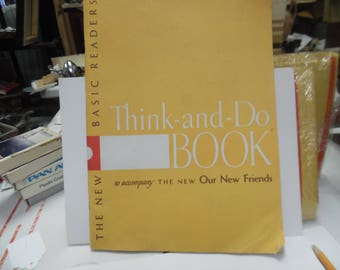 Basic Readers Our new Friends, Think and do Book, Scott Forseman book , school book, vintage school book, old school book, school reader