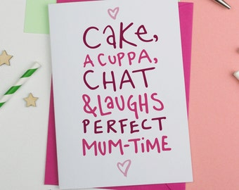 Cuppa, Cake, Chat And Laughs Mother's Day Card, Mothersday Card, Card for Mum, card for Mom