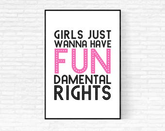 Girls Just Wanna Have Fundamental Rights Print - DIGITAL DOWNLOAD - Feminist Printable Art - Pink and Black Quote Print -Feminist Quote