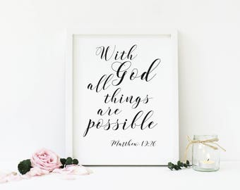 Christian Printable, Matthew 19:26, With God all things..., Bible Verse, Scripture, Typography, Home Decor, Download, Digital Print, Gift