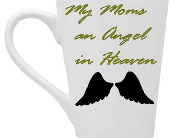 My Moms an Angel In Heaven Coffee Mug