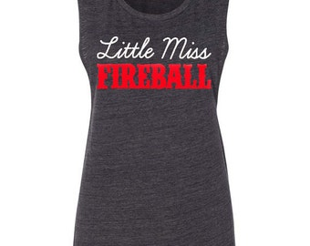 Little Miss Fireball Muscle Tank Country Music Tank Top Country Concert