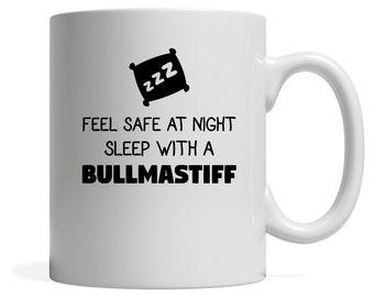 Feel Safe With A Bullmastiff Gift, Christmas, Birthday Present, White Mug 11oz, White Mug 15oz