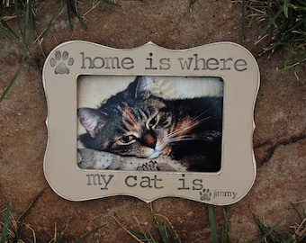 Personalized Pet Frame Gift for Pet Lover Gift Cat picture Frame Custom cat Pet Frame Home is where my cat is photo frame