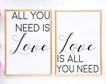 All You Need Is Love,Love Wall Decor,Love Is All You Need,Valentines Print,Beatles Lyrics,Gift For Women,Bedroom Wall Decor,Set Of 2 Prints