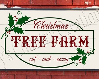Christmas Tree Farm Cut and Carry Holly   SVG, PNG, JPEG