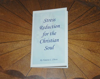 Stress Reduction for the Christian Soul