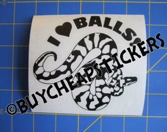 Ball Python Snake Decal/Sticker I Love Balls! 4X4