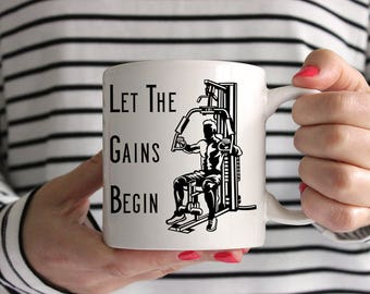 Let The Gains Begin Bodybuilding Ceramic Mug