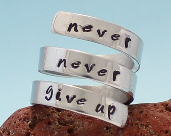 """Personalized - """"Never Never Give up"""" Adjustable Aluminum Wrap Ring.. Best Gift.. YOu WiLL LOvE iT"""
