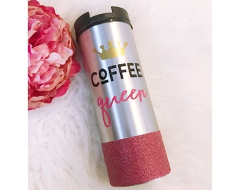 Coffee Queen Stainless Steel Glitter To Go Cup // Coffee // Glitter Cup // Coffee Cup // Glitter Dipped // Caffeine // Coffee lover