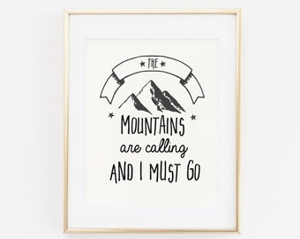 The Mountains Are Calling and I Must Go Printable Wall Art, Digital Art Print, Doodle Wall Art, typography print, home wall decor, Art quote