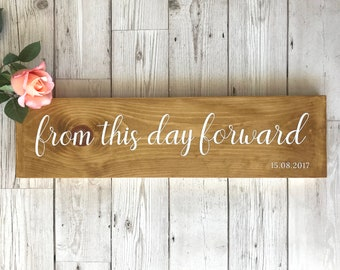 From This Day Forward Wedding Sign - Personalised Wedding Gift - Rustic Wedding Sign - Mr & Mrs Gift - Custom Wedding Sign - Wedding Gift