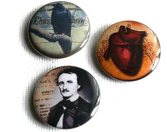 Edgar Allan Poe Button Badges Gothic Horror  Literary Themed Gifts  Raven Badges  Nevermore  Poe Pins  Gothic Badges  Goth Gifts