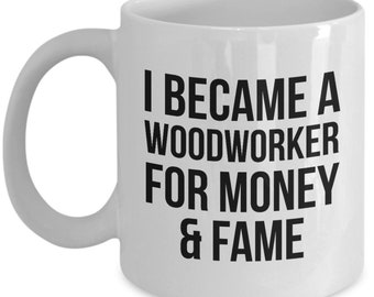 Woodworker Gift, Funny Woodworker, Woodworker Mug, Gift For Woodworker, Personalized Woodworker, Woodworking Gift, Woodworking Mug, Funny