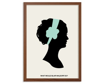 GOSSIP GIRL | Was Würde Blair Waldorf Poster Machen: Moderne Illustration  TV Serie Retro