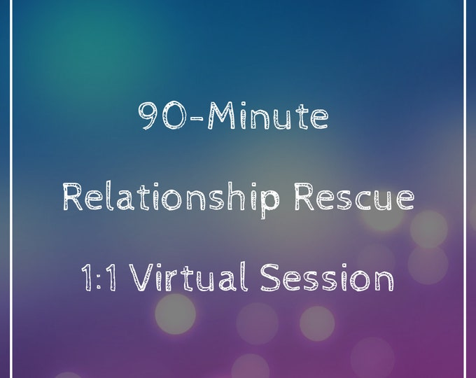 Featured listing image: 90-Minute Relationship Rescue 1:1 Virtual Session
