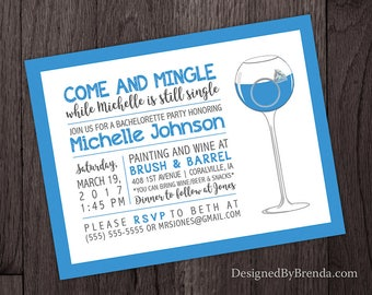 Custom Bachelorette Party Invitation - Wine Glass & Engagement Ring - Can be Bridal Shower Invite  - Any Color - Stagette or Girls Night Out