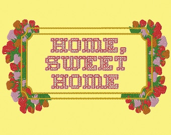 Embroidery Home Sweet Home banner,plus frame only,text only. 3 separate items.