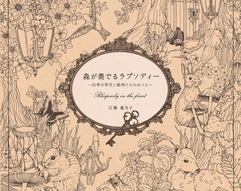 Rhapsody In The Forest coloring book by Egusa Kanoko - Japanese Colouring Book, Animal Forest Illustrations Coloring Book, 4816359664