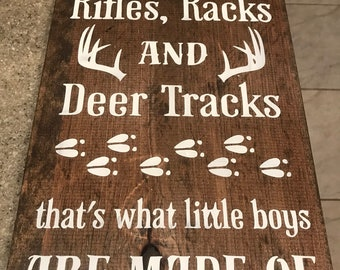 Hunting decor, boy nursery decor, boy's room, country decor, rifles, racks, deer tracks, thats what little boys are made of, baby shower