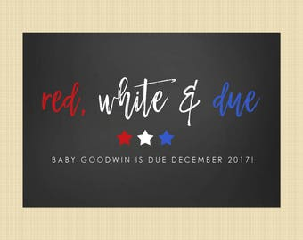 4th of July pregnancy announcement card - Independence Day greetings card (red white and due!)