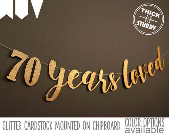 & 70th birthday banner 70 years loved Glitter banner 70th