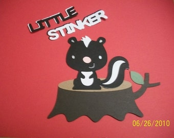 skunk on a stump and little stinker title diecut