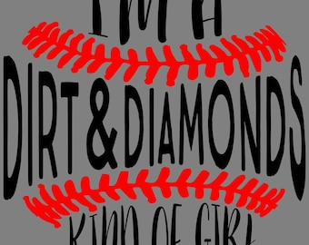 I'm A Dirt and Diamonds Kind of Girl  Iron On / baseball diamond / baseball iron on / home plate iron on / baseball shirt / softball shirt