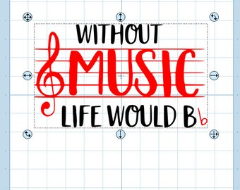 Without music life would B flat. SVG