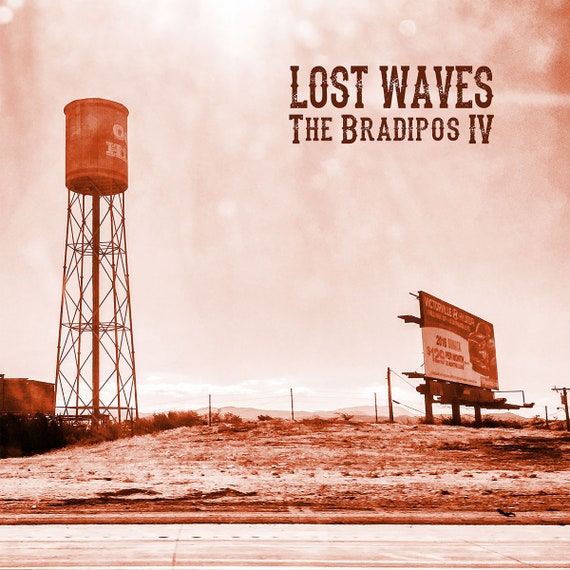 "NEW! The Bradipos IV ""Lost Waves"" LP"