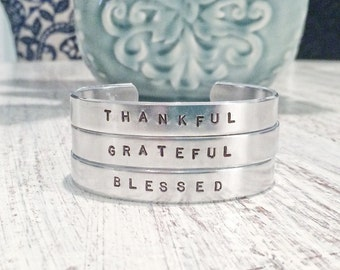 THANKFUL GRATEFUL BLESSED - hand stamped silver cuff bracelet