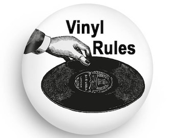 Vinyl Rules Fun Gift Magnet or Gift Pinback, Declare your passion for Vinyl Records!