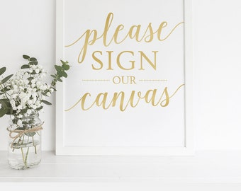 Please Sign Our Canvas Wedding Signs / Wedding Guest Book Alternative, Guest Book Canvas Sign / Instant Download Canvas Guest Book Sign