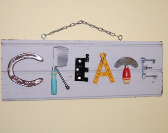 CREATE Salvaged Junk Inspirational Sign
