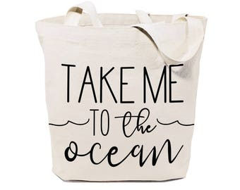 Take Me to the Ocean Cotton Canvas Beach, Shopping and Travel Reusable Shoulder Tote and Handbag, Gifts for Her, Farmers Market, Summer, Sea